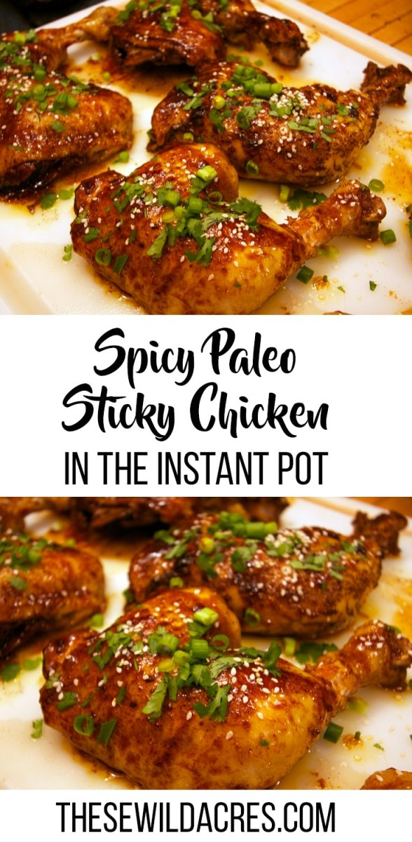 Spicy Paleo Sticky Chicken in The Instant Pot